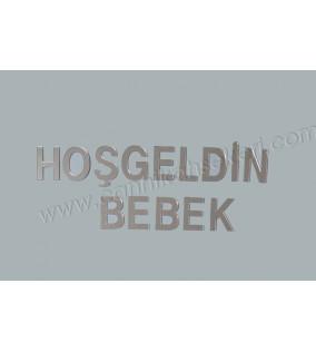HOŞGELDİN BEBEK AYNA YAZI SETİ  PLEKSİ 10 ADET - AR437